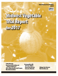 Midwest Vegetable Trial Report for 2017 - Print on Demand