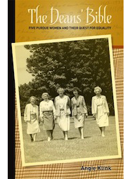 The Dean's Bible: Five Purdue Women and Their Quest for Equality