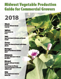 Midwest Vegetable Production Guide for Commercial Growers 2018