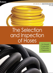 The Selection and Inspection of Hoses: An Integral Component of Everyday Equipment
