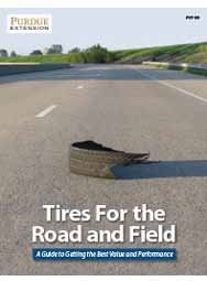 Tires For the Road and Field: A Guide to Getting the Best Value and Performance