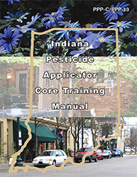 Indiana Pesticide Applicator Core Training Manual