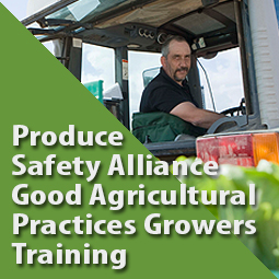 Produce Safety Alliance Good Agricultural Practices Growers Training - Lake Co